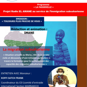 Émission : TOUJOURS PLUS PROCHE DE VOUS – ÉPISODE 1: La migration subsaharienne (1)