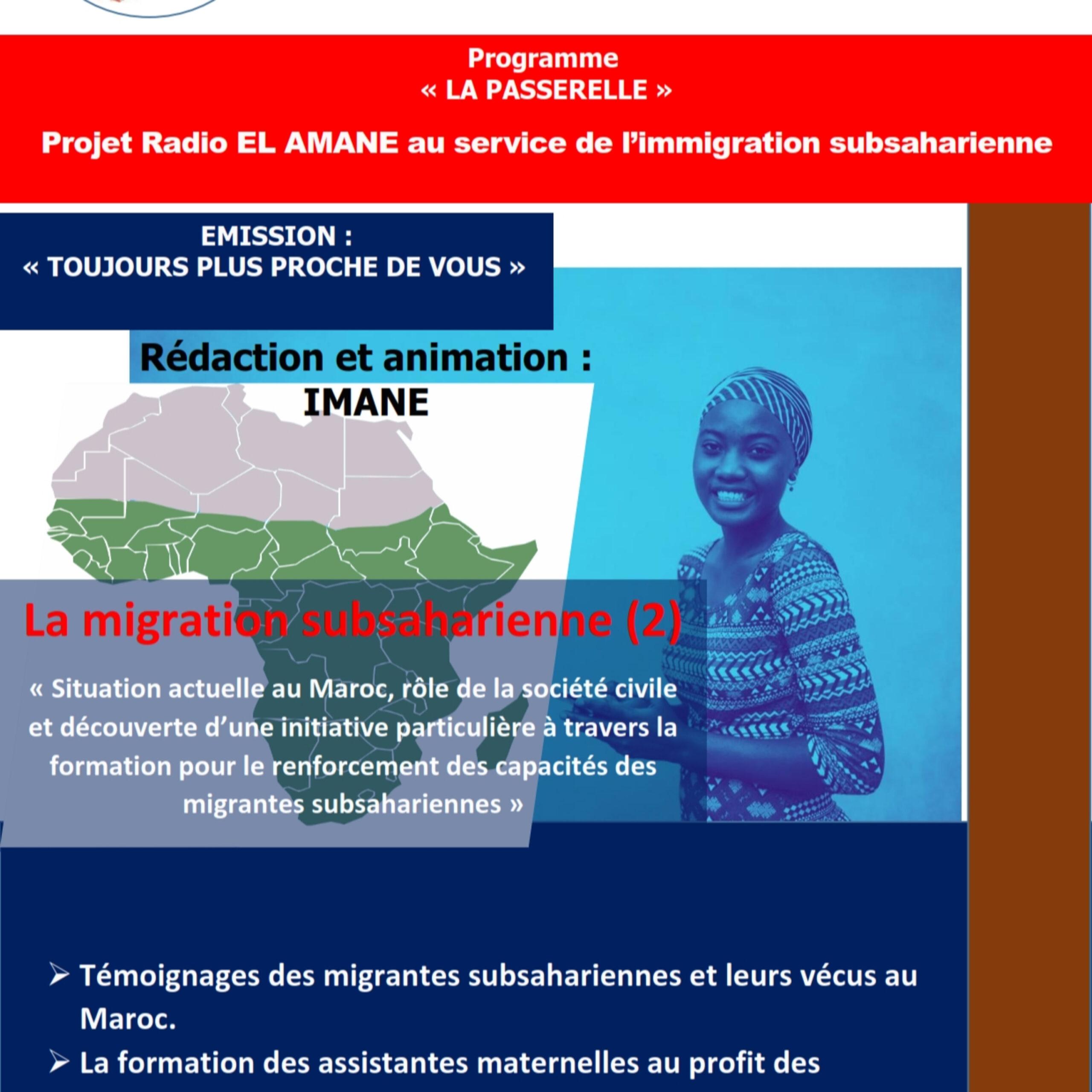 2: Emission : Toujours plus proche de vous – Episode 2 : Témoignage et formation au profit des immigrantes subsahariennes